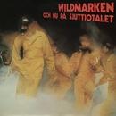 Och Nu På Sjuttiotalet/Wildmarken