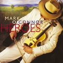 Heroes/Mark O'Connor