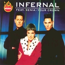 Your Crown (feat. Xenia)/Infernal