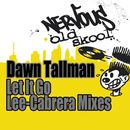 Let It Go - Lee-Cabrera Mixes/Dawn Tallman