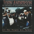 All The People Are Talkin'/John Anderson