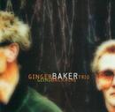 Going Back Home/Ginger Baker Trio