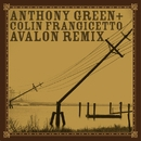 Avalon [Remixed by Colin Frangicetto]/Anthony Green