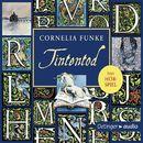 Tintentod - Das Hörspiel/Cornelia Funke