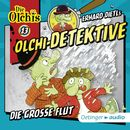 Olchi-Detektive: Folge 13 - Die große Flut/Erhard Dietl, Barbara Iland-Olschewski