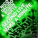 Second Live, Make A Minute/Nico Dacido & Robin Hirte