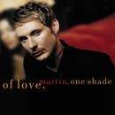 One Shade Of Love/Martin