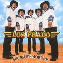 Generación Norteña/Los Prado
