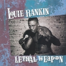 Lethal Weapon/Louie Rankin