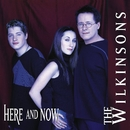 Here And Now/The Wilkinsons