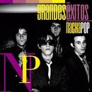 Grandes Éxitos: Nacha Pop/Nacha Pop