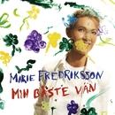 Min Bäste Vän/Marie Fredriksson