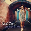 Breaking Through - EP/Beth George