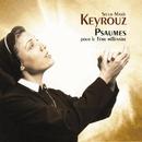 Psalms for the Third Millenium/Soeur Marie Keyrouz/Ensemble de la Paix/Ensemble Orchestral de Paris/John Nelson
