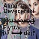 Flytta på dej (Du måste flytta på dig)/Alina Devecerski