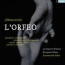 Monteverdi: Orfeo/Emmanuelle Haïm/Le Concert d`Astrée/European Voices/Natalie Dessay/Ian Bostridge