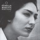 Mi Cante Y Un Poema/Estrella Morente