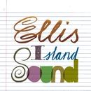 Ellis Island Sound/Ellis Island Sound