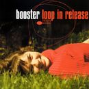 loop in release/Booster