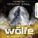 Wölfe, Folge 3: Die Jagd des Wolfes/Timothy Stahl