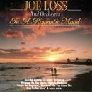 In A Romantic Mood/Joe Loss & His Orchestra