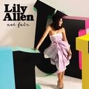 Not Fair/Lily Allen