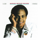 I Cry, I Smile/Narada Michael Walden