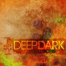 Deep Dark/DJ Boris