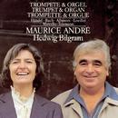 Trumpet and Organ/Maurice André/Hedwig Bilgram