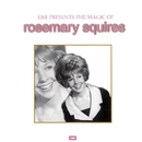 The Magic Of Rosemary Squires/Rosemary Squires