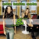 Marta Y Marilia/Ella Baila Sola
