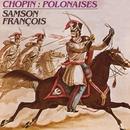 chopin polonaises/François Samson