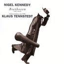 Beethoven: Violin Concerto etc/Nigel Kennedy/Sinfonieorchester des Norddeutschen Rundfunks/Klaus Tennstedt