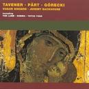 Pärt/Tavener/Ridout/Górecki: Choral Works/Vasari Singers/Jeremy Backhouse