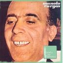 Maestros Del Cante/Manolo Vargas