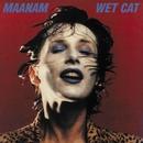 Wet Cat/Maanam