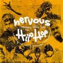 Nervous Hip Hop/Kenny Dope