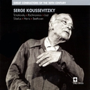 Serge Koussevitzky : Great Conductors of the 20th Century/Serge Koussevitzky