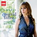 Chopin: Complete Waltzes/Ingrid Fliter