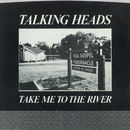 Take Me To The River [Edit] / Thank You For Sending Me An Angel [Version] [Digital 45]/Talking Heads