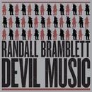 Devil Music/Randall Bramblett