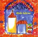 Tesoros Mexicanos/Alfredo Gutierrez