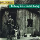 Bowling Green/The Kossoy Sisters with Erik Darling
