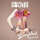 Youngblood (Let It Out) [Acoustic Version]/Kids In Glass Houses