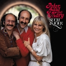 Such Is Love/Peter, Paul & Mary