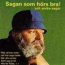 Sagan som hörs bra och andra sagor/Beppe Wolgers
