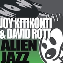 AlienJazz/Joy Kitikonti & David Rott