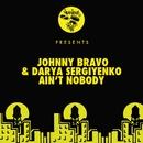 Ain't Nobody/Johnny Bravo, Darya Sergiyenko