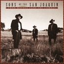 From Whence Came The Cowboy/Sons Of San Joaquin