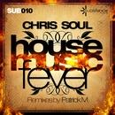 House Music Fever/Chris Soul